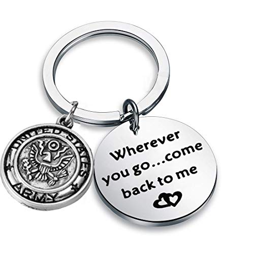 AKTAP Wherever You Go Come Back to Me Graduation Gift Dad Husband Gift Key Ring Deploying Partner Boyfriend Girlfriend Husband Wife Gifts (Army) -