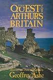 Quest For Arthur'S Britain