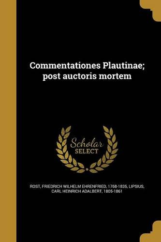 Commentationes Plautinae; Post Auctoris Mortem (Latin Edition) ebook