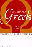 Elementary Greek: Koine for Beginners, Christine Gatchell, 1933900040