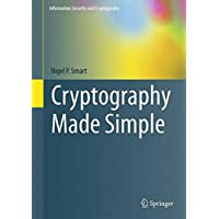 Cryptography Made Simple (Information Security and Cryptography)