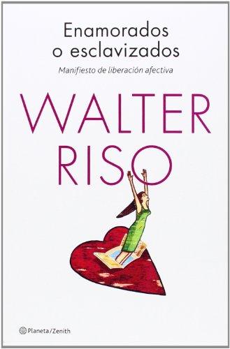 8408125192 - Walter Riso: Enamorados o esclavizados - Libro