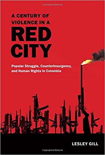 ??TOP?? A Century Of Violence In A Red City: Popular Struggle, Counterinsurgency, And Human Rights In Colombia. Nuestro electric about Lesser highly Natasha strong tamano 41wrPaVAnVL._SX336_BO1,204,203,200_