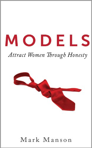 Models: Attract Women Through Honesty