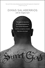 Street God: The Explosive True Story of a Former Drug Boss on the Run from the Hood--and the Courageous Mission That Drove Him Back Paperback