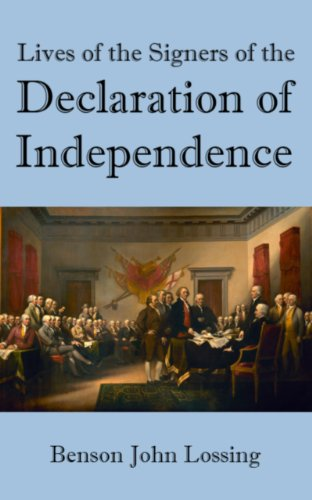 Lives of the Signers of the Declaration of Independence (56 Signers Of The Declaration Of Independence)