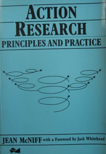 Action Research: Principles and Practice by Jean McNiff (1988-11-25)