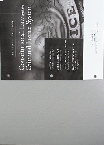 Bundle: Constitutional Law and the Criminal Justice System, Loose-Leaf Version, 7th + MindTap Criminal Justice, 1 term (