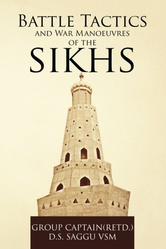 Battle Tactics And War Manoeuvres of the Sikhs pdf epub
