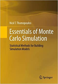 Book Essentials of Monte Carlo Simulation: Statistical Methods for Building Simulation Models