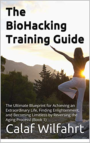 The BioHacking Education Manual: The Final Blueprint for