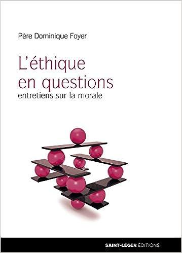 Entretien sur léthique : Entretiens sur la morale: Amazon.es: Dominique Foyer, Yohan Picquart: Libros en idiomas extranjeros