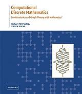 Computational Discrete Mathematics: Combinatorics and Graph Theory with Mathematica ®