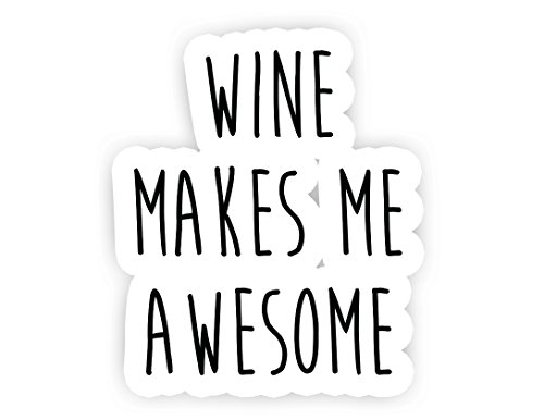 """Price comparison product image Wine Makes Me Awesome - Wine Stickers - 2.5"""" Vinyl Decal - Laptop, Macbook, Car, Decor, Window Vinyl Decal Sticker"""