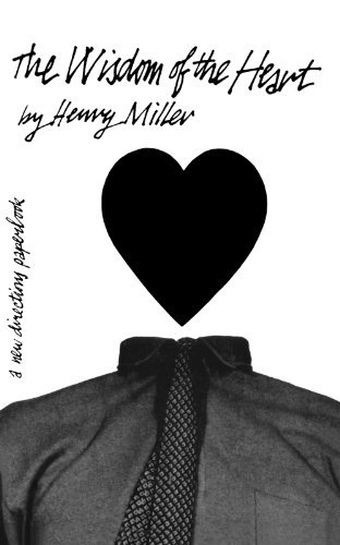 Wisdom of the Heart (New Directions Paperbook) by Henry Miller (1942-01-01)