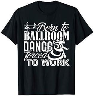 Ballroom Dance  - Ballroom Dance T-shirt   Size S - 5XL
