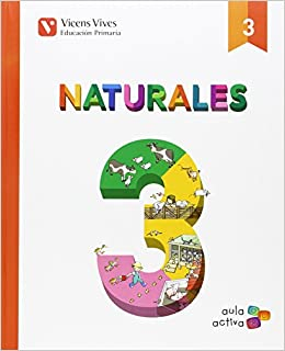 CIENCIAS NATURALES 3ºPRIMARIA (ARG/CAN/CM/EXT/RJA/MUR): Maria Jesus;Serra Busquets, Josep;Casajuana Botines, Rosabel;y otros Martinez Murguia Larrechi: ...