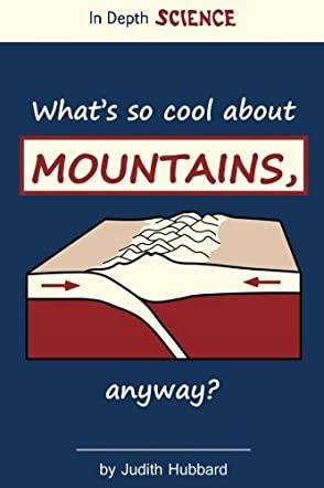What's So Cool About Mountains, Anyway?