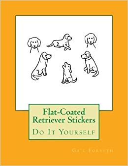 Book Flat-Coated Retriever Stickers: Do It Yourself