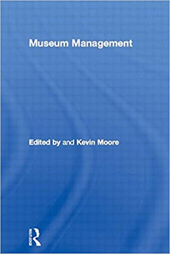 Museum Management (Leicester Readers in Museum Studies)