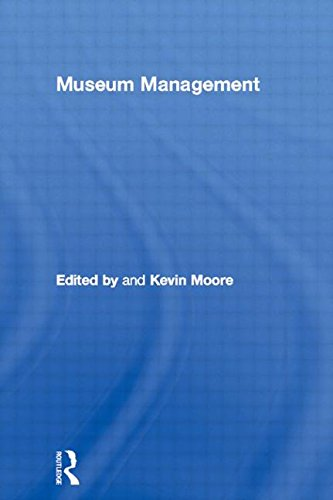 Leicester Readers - Museum Management (Leicester Readers in Museum Studies)