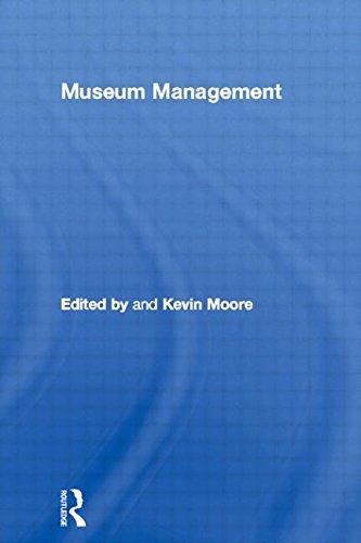 Museum Management (Leicester Readers in Museum Studies)