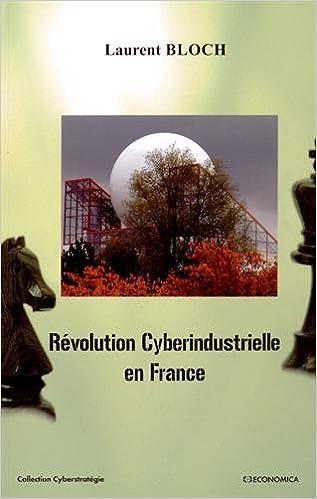 Téléchargement de livres pdf kindle Révolution Cyberindustrielle en France en français