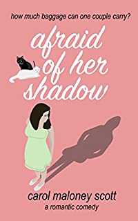 Afraid Of Her Shadow by Carol Maloney Scott ebook deal