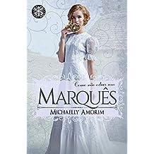Como não odiar um Marquês (Amores Indecentes Livro 4) (Portuguese Edition)