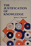 The Justification of Knowledge
