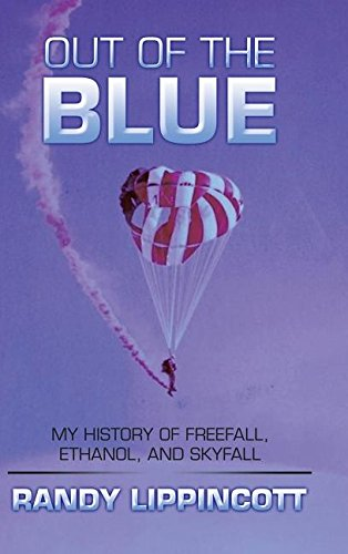 Out of the Blue: My History of Freefall, Ethanol, and Skyfall
