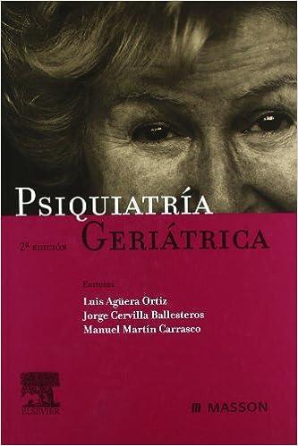 Psiquiatría Geriátrica por L.f. Agüera