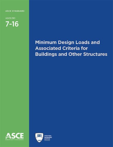 Minimum Design Loads and Associated Criteria for Buildings and Other Structures (Standards - Asce/Sei)
