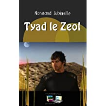 Tyad le Zeol (Moess 1 et 2) (French Edition)