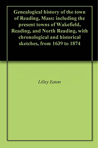 Genealogical history of the town of Reading, Mass: for sale  Delivered anywhere in USA