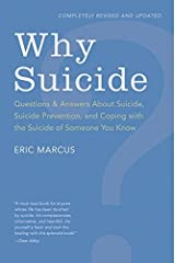 Why Suicide?: Questions and Answers About Suicide, Suicide Prevention, and Coping with the Suicide of Someone You Know Paperback
