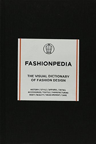 Fashionpedia - The Visual Dictionary Of Fashion Design [Fashionary] (Tapa Dura)