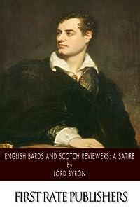 English Bards and Scotch Reviews: A Satire