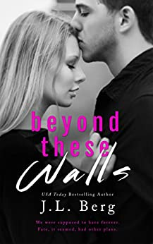 Beyond These Walls (The Walls Duet Book 2) by [Berg, J.L.]
