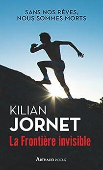 La frontière invisible par Jornet