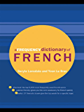 A Frequency Dictionary of French: Core Vocabulary for Learners (Routledge Frequency Dictionaries)