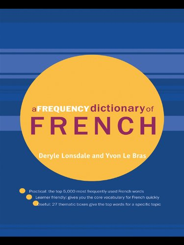 A Frequency Dictionary of French: Core Vocabulary for Learners (Routledge Frequency Dictionaries) Pdf