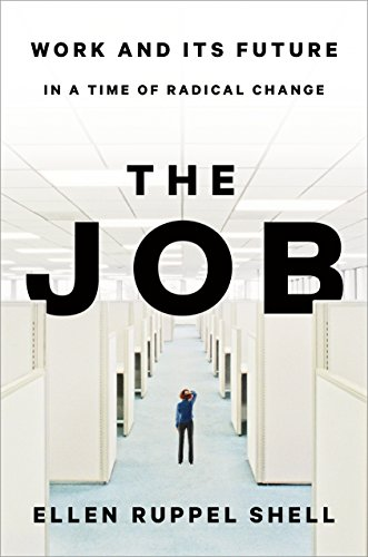 The Job: Work and Its Future in
