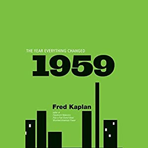 1959: The Year Everything Changed Hörbuch
