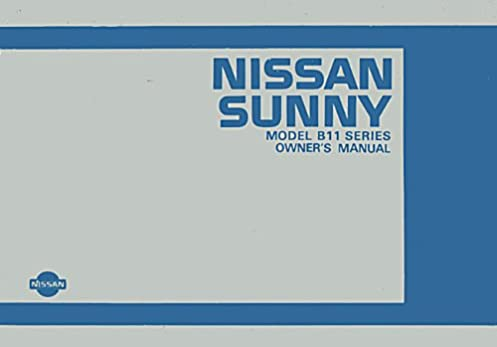 nissan sunny b11 series owner s manual 1983 1983 handbook amazon rh amazon co uk B11 Light Bulb B11 Chord