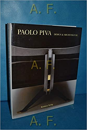 Design Paolo Piva.Paolo Piva Design Architektur Paolo Piva 9783701707003