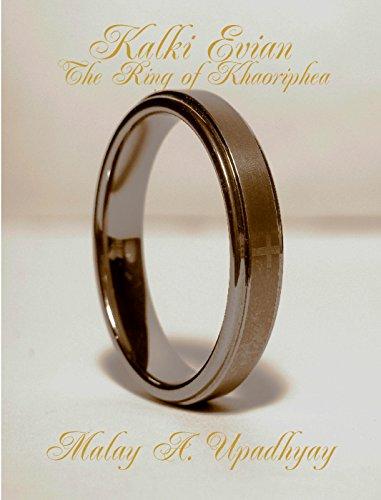 Kalki Evian: The Ring of Khaoriphea by [Malay A. Upadhyay]