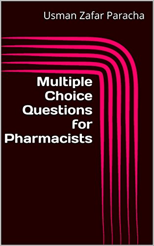 Multiple Choice Questions for Pharmacists