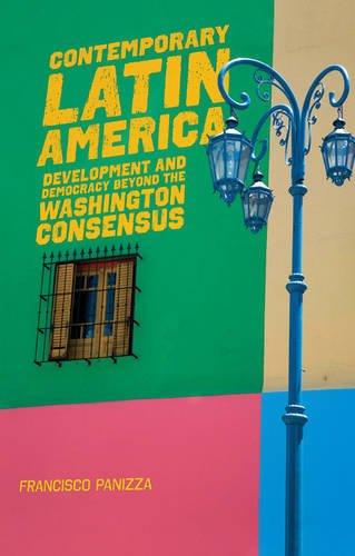 Contemporary Latin America: Development and Democracy...