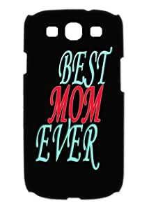 Back Case-Cool Best Mom Ever Apple Samsung Galaxy S3 I9300 Cases